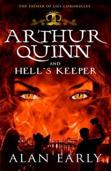 Early, Alan / Arthur Quinn and Hell's Keeper