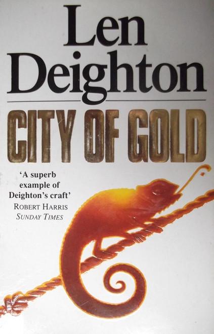 Deighton, Len / City of Gold
