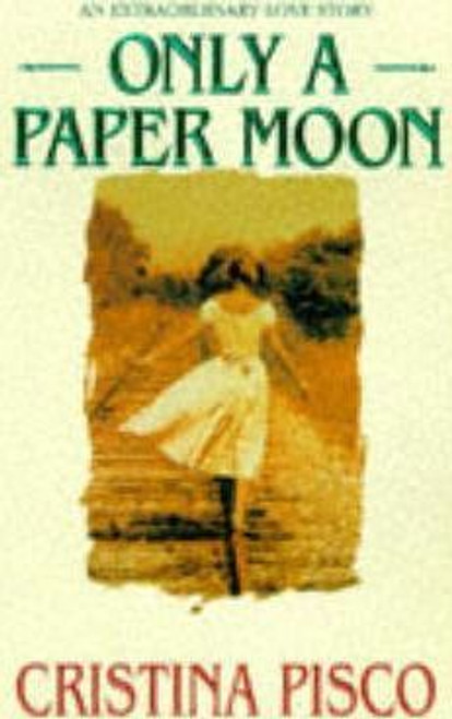 Pisco, Christina / Only a Paper Moon