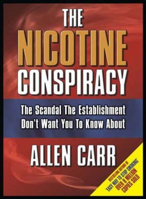 Carr, Allen / Nicotine Conspiracy
