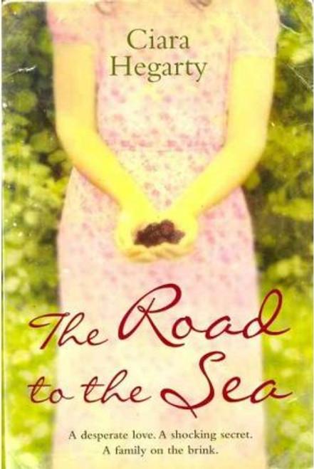 Hegarty, Ciara / The Road to the Sea
