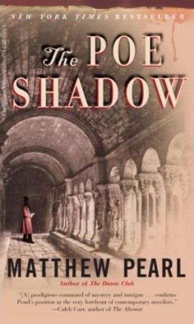 Pearl, Matthew / The Poe Shadow