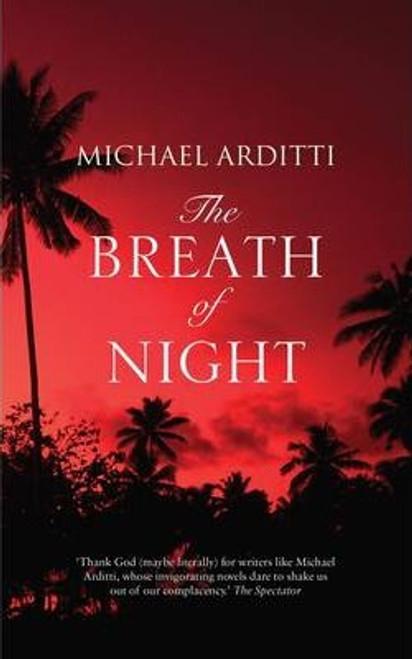 Arditti, Michael / The Breath of Night