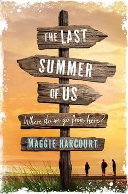 Harcourt, Maggie / The Last Summer of Us