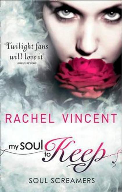 Vincent, Rachel / My Soul To Keep