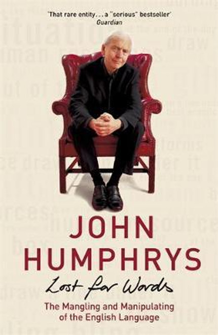 Humphrys, John / Lost For Words