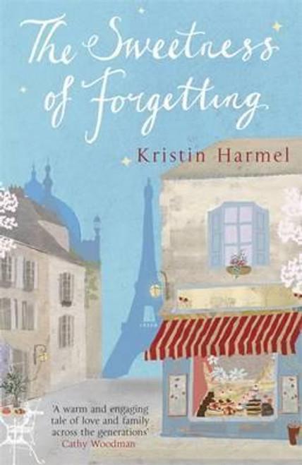 Harmel, Kristin / The Sweetness of Forgetting