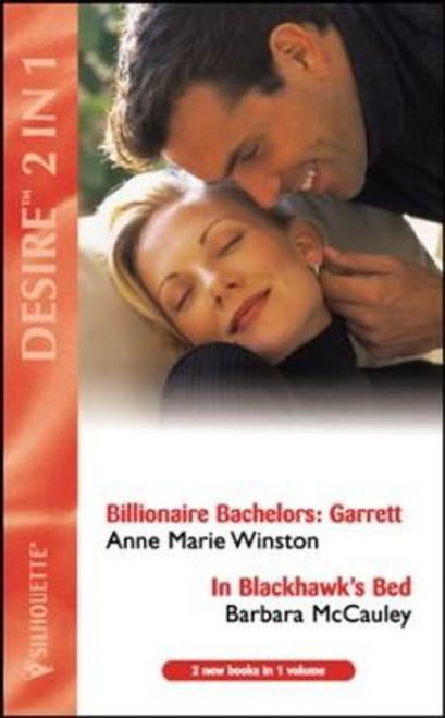 Silhouette House / Desire (2in1) / Billionaire Bachelors / In Blackhawk's Bed