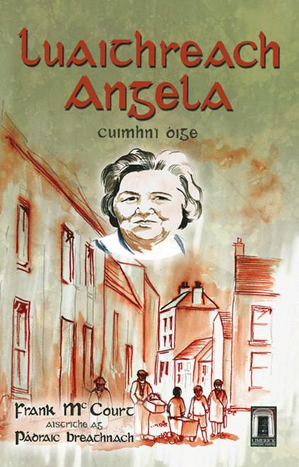 Breathnach, Pádraig & Frank McCourt - Luaithreach Angela - Leagan Gaeilge do Angelas Ashes - PB