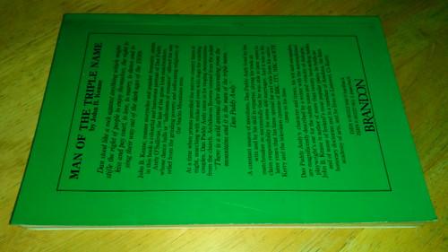 Keane, John B - Man of the Triple Name  ( Dan Paddy Andy) - PB 1st Edition 1984 - Brandon Books - Kerry