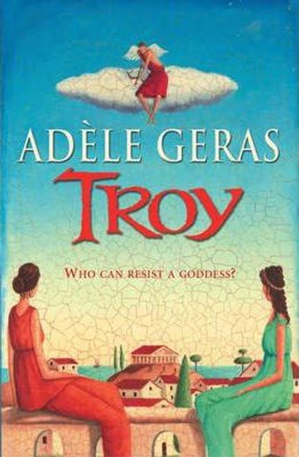 Geras, Adele / Troy