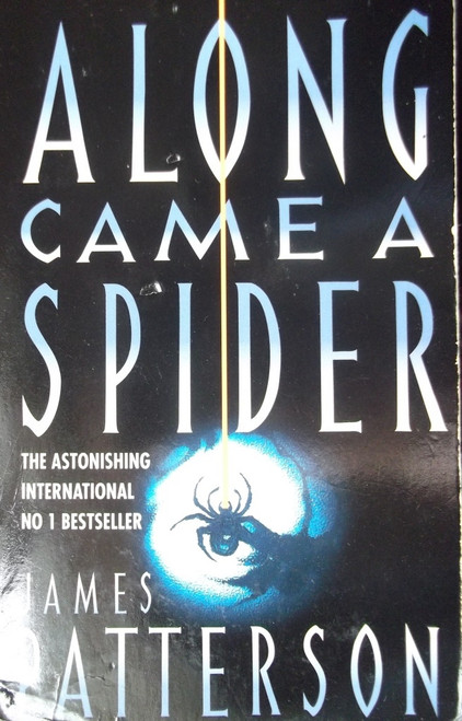 Patterson, James / Along Came A Spider