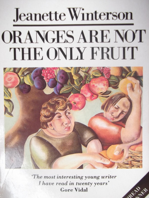 Winterson, Jeanette / Oranges Are Not The Only Fruit