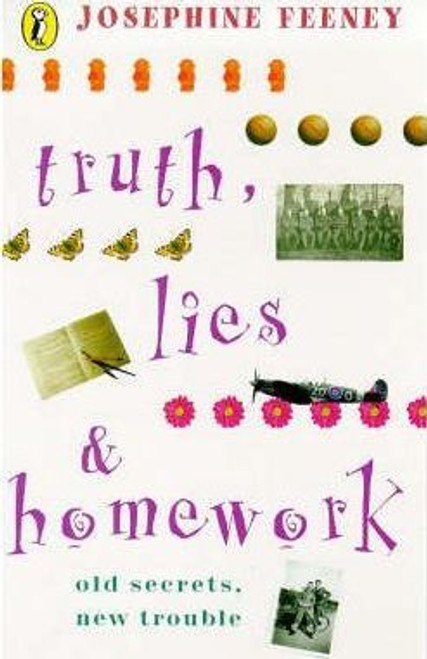 Feeney, Josephine / Truth, Lies and Homework