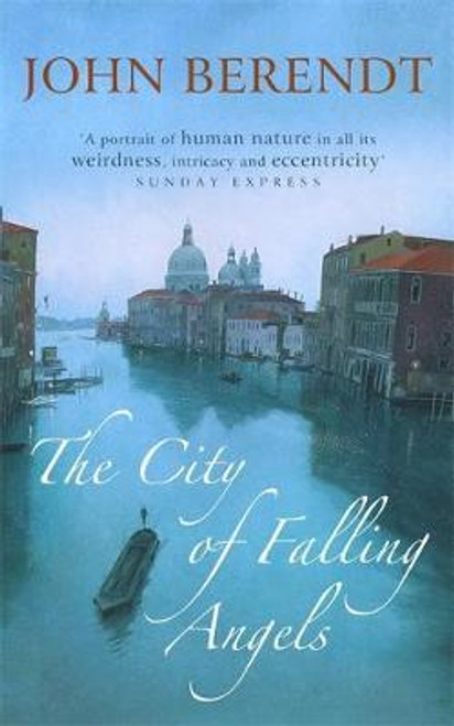 Berendt, John / The City of Falling Angels