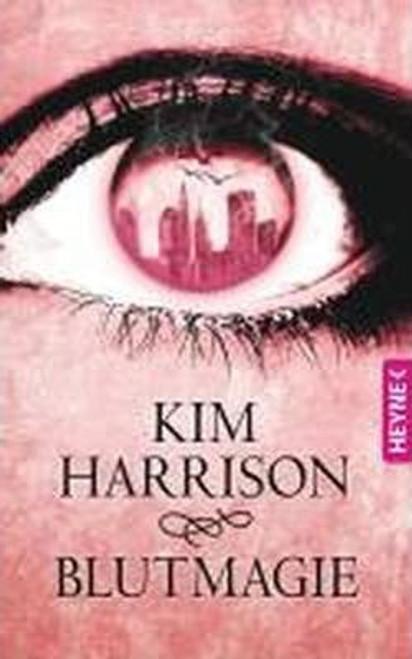 Harrison, Kim / Blutmagie ( German Edition)
