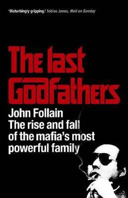 Follain, John / The Last Godfathers