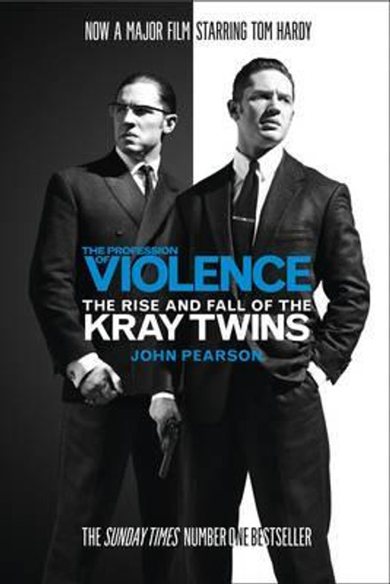 Pearson, John / The Profession of Violence : The Rise and Fall of the Kray Twins