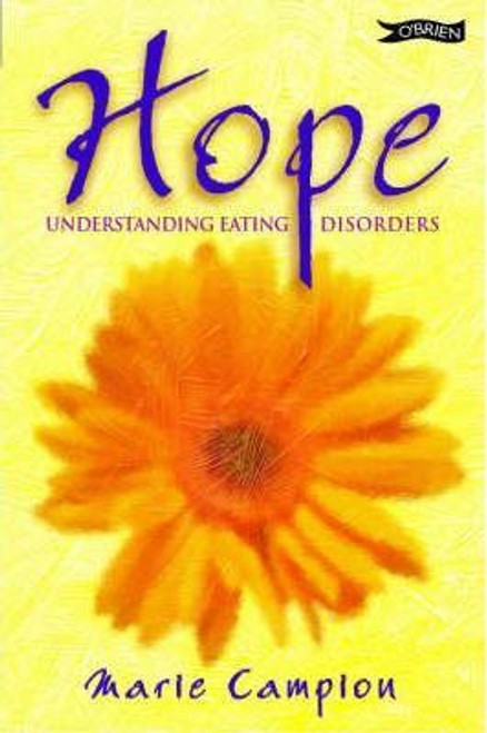 Campion, Marie / Hope : Understanding Eating Disorders