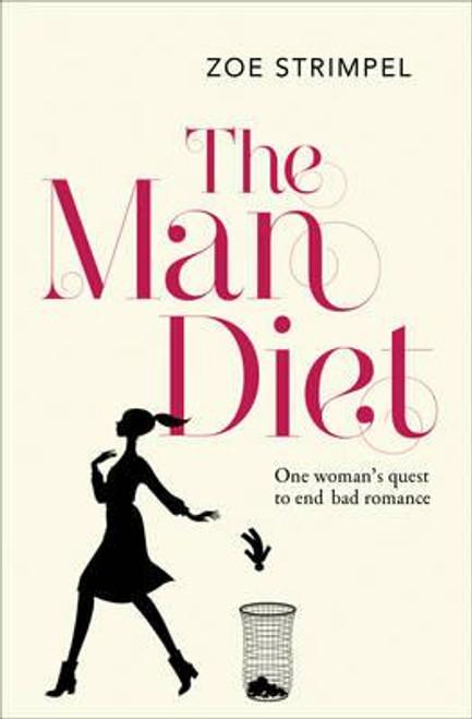 Strimpel, Zoe / The Man Diet