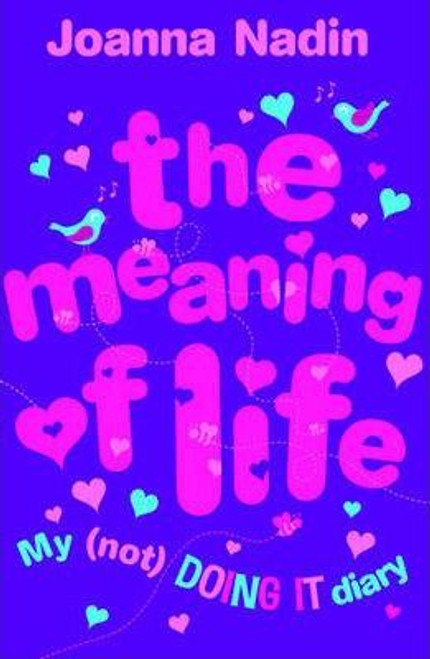 Nadin, Joanna / The Meaning of Life : Rachel Riley's (not) DOING IT Diary