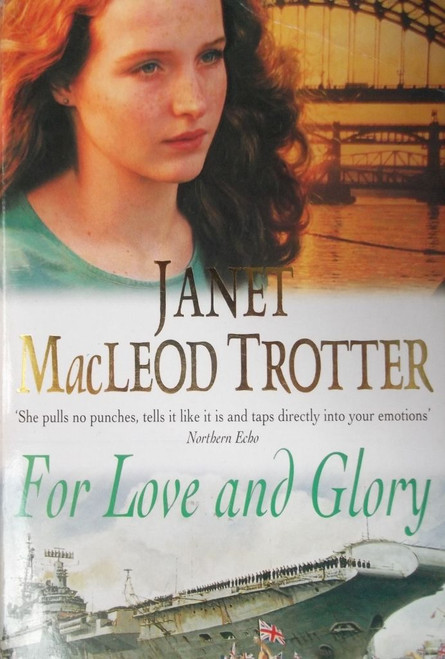 MacLeod Trotter, Janet / For Love and Glory