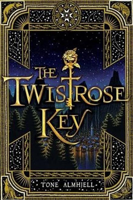 Almhjell, Tone / The Twistrose Key
