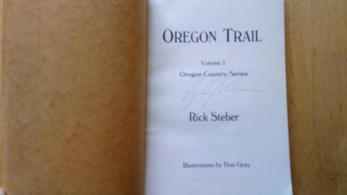 Steber, Rick - Oregon Trail - Signed PB 1986 - Old West