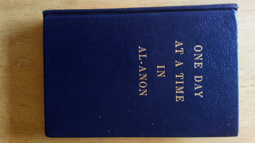 Alcoholics Anonymous - One Day at a Time in Al-Anon - HB - Daily Thoughts - Vintage 1985 Ed - Alcoholism