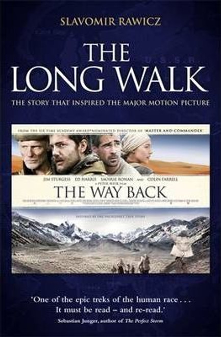 Rawicz, Slavomir / The Long Walk : The Story That Inspired the Major Motion Picture: The Way Back
