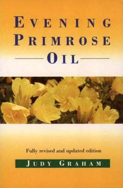 Graham, Judy / Evening Primrose Oil