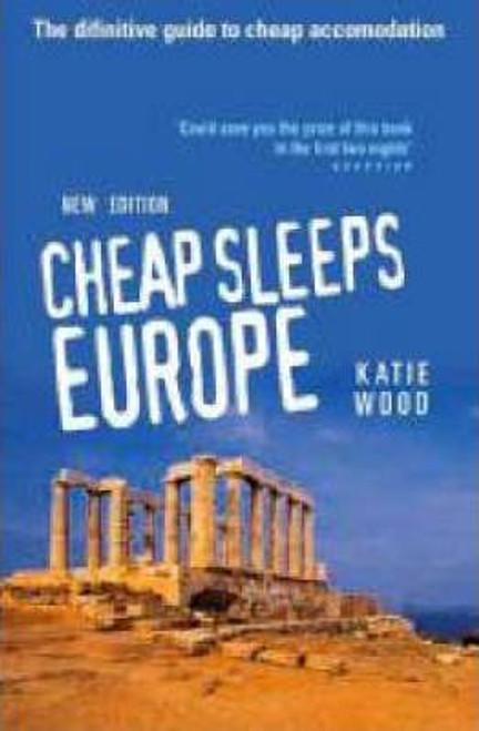 Wood, Katie / CHEAP SLEEPS EUROPE REVISED