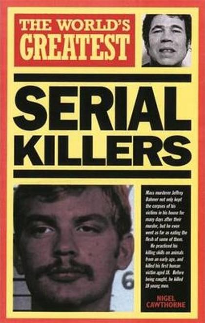 Cawthorne, Nigel / World's Greatest Serial Killers