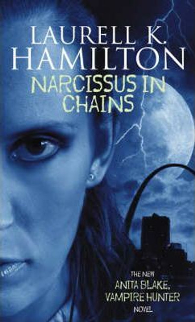 Hamilton, Laurell K. / Narcissus in Chains