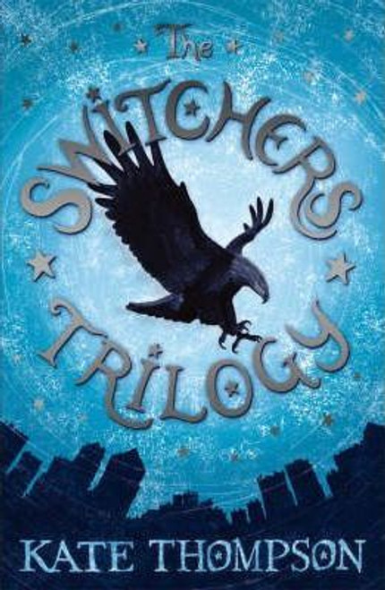 Thompson, Kate / Switchers Trilogy