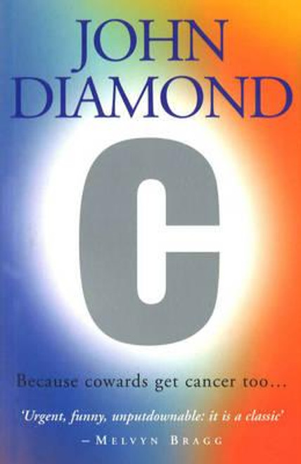 Diamond, John / C: Because Cowards Get Cancer Too