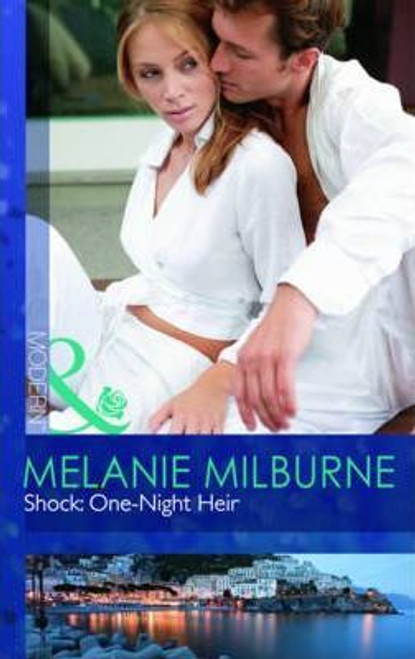 Mills & Boon / Modern / Shock : One-Night Heir