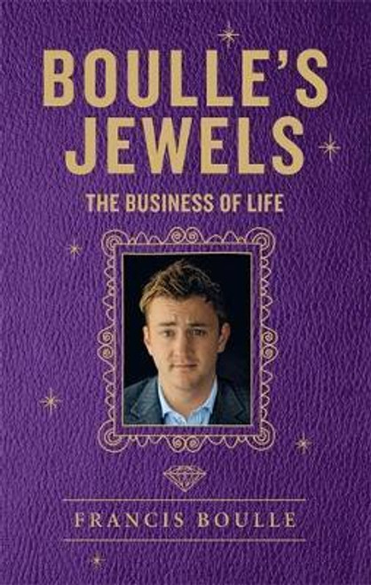 Boulle, Francis / Boulle's Jewels : The Business of Life