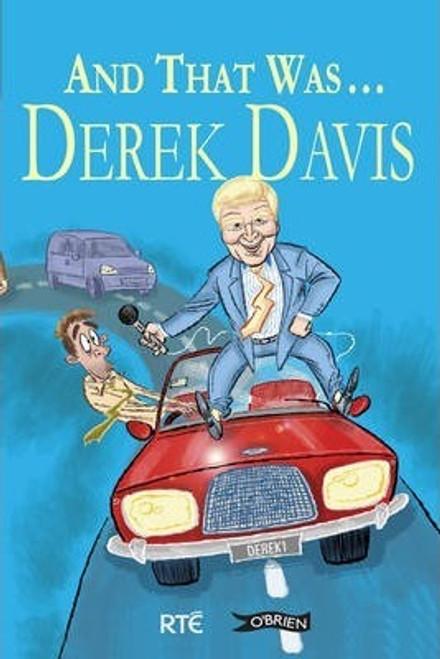 Davis, Derek / And That Was ... Derek Davis