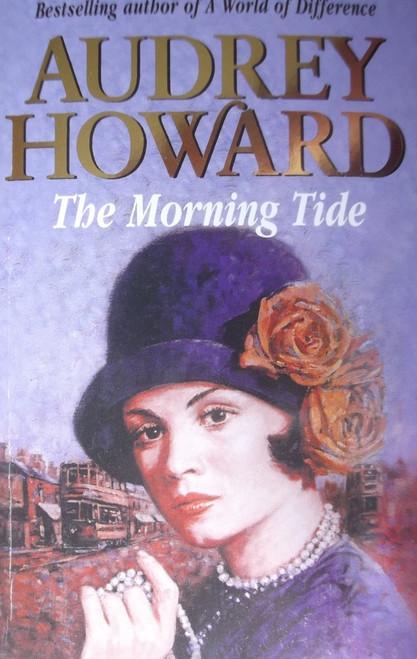 Howard, Audrey / The Morning Tide