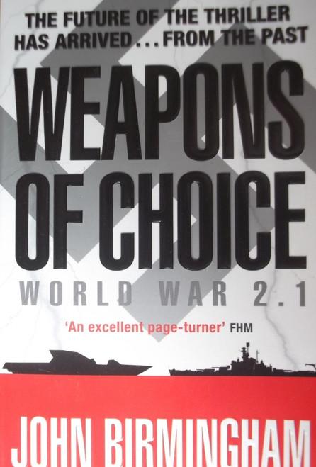 Birmingham, John / Weapons of Choice