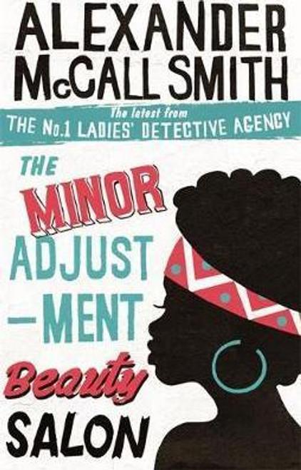 McCall Smith, Alexander / The Minor Adjustment Beauty Salon