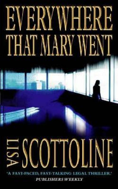 Scottoline, Lisa / Everywhere That Mary Went