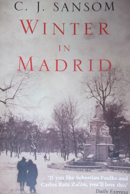 Sansom, C.J. / Winter in Madrid
