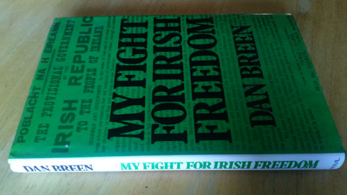 Breen, Dan - My Fight for Irish Freedom - HB Anvil Press, War of Independence  1981