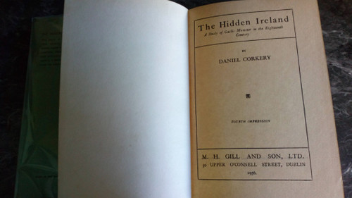 Corkery, Daniel - The Hidden Ireland : A study of Gaelic Munster in the 18th Century - 1956 HB Reprint