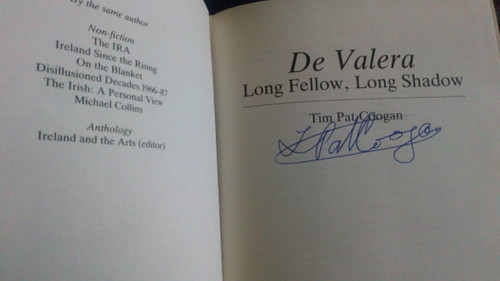 Coogan, Tim Pat - SIGNED - De Valera : Long Fellow, Long Shadow - HB 1st Edition 1993