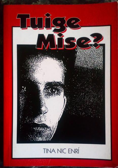 Nic Einrí, Tina - Tuige Mise? PB As Gaeilge 2001