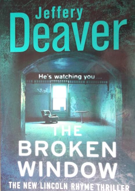 Deaver, Jeffery / The Broken Window
