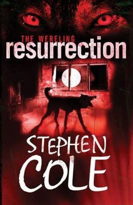 Cole, Stephen / The Wereling Resurrection